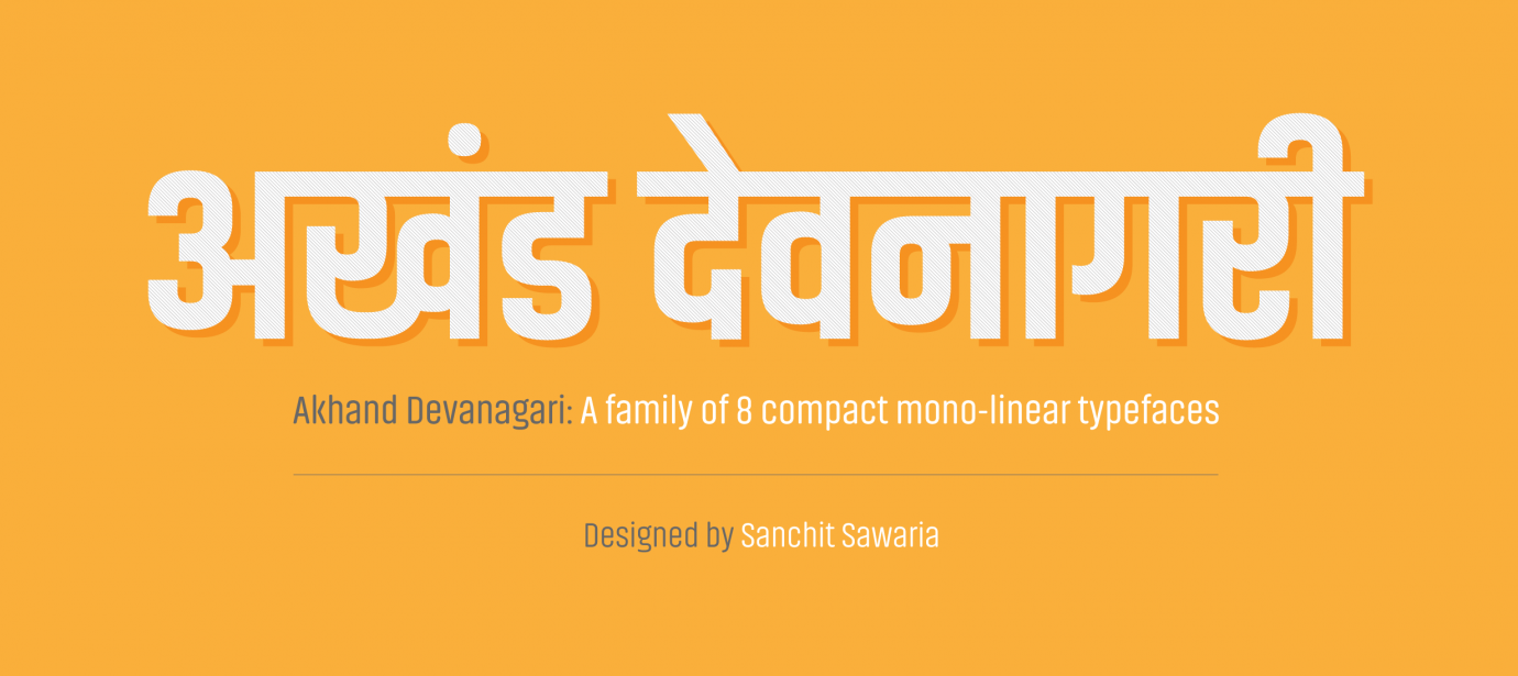 Akhand Devanagari styles | Indian Type Foundry