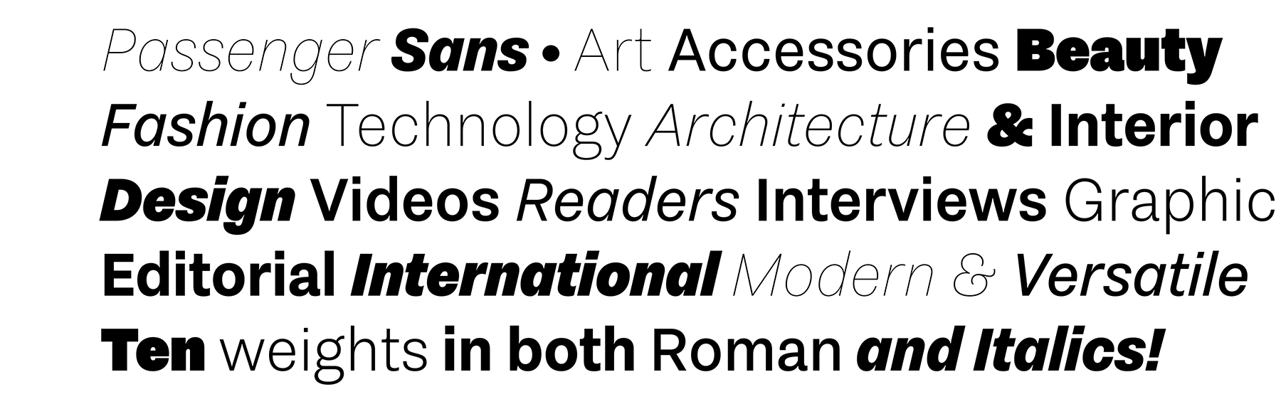Two ambitious new releases: Our large Passenger Sans family